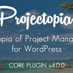 Download Free Projectopia WP Project Management v4.0.7