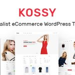 Download Free Kossy v1.5 – Minimalist eCommerce WordPress Theme