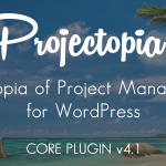 Download Free Projectopia WP Project Management v4.1.1