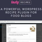 Download Free Tasty Recipes v2.1.0 - Recipe Plugin For Food Blogs